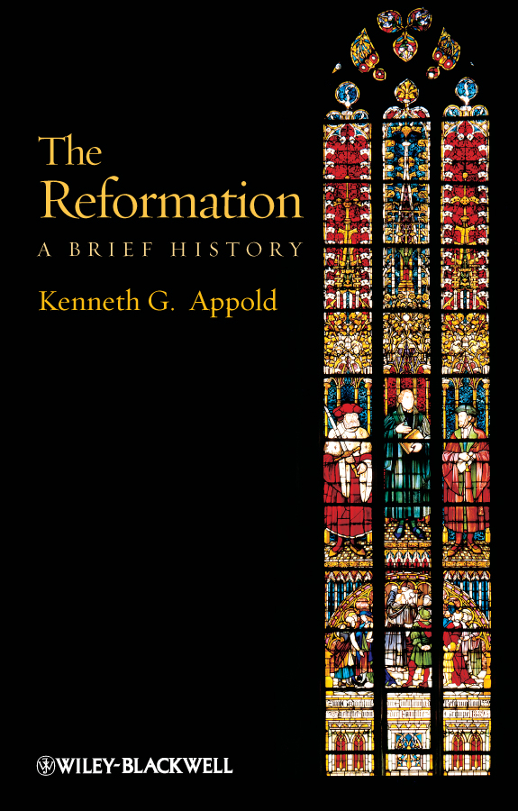 Kenneth Appold G. The Reformation. A Brief History boston – a topographical history 3e enl
