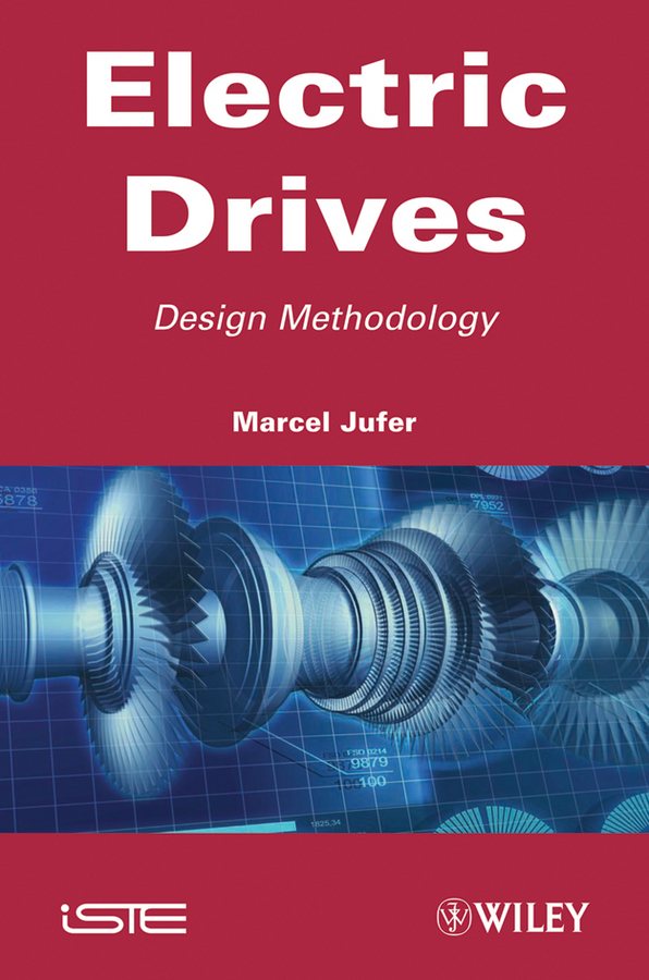 Marcel Jufer Electric Drive. Design Methodology