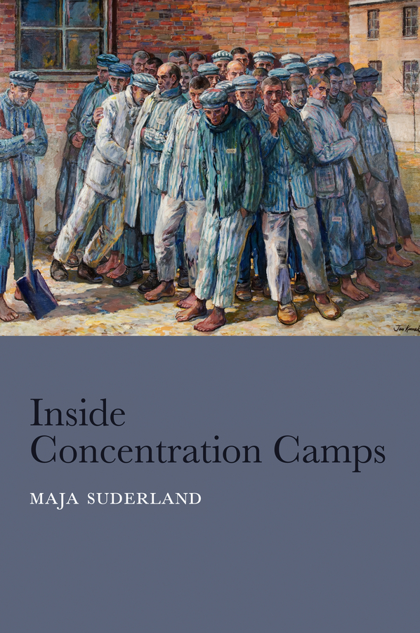 Maja Suderland Inside Concentration Camps. Social Life at the Extremes steven goldberg h billions of drops in millions of buckets why philanthropy doesn t advance social progress isbn 9780470488171