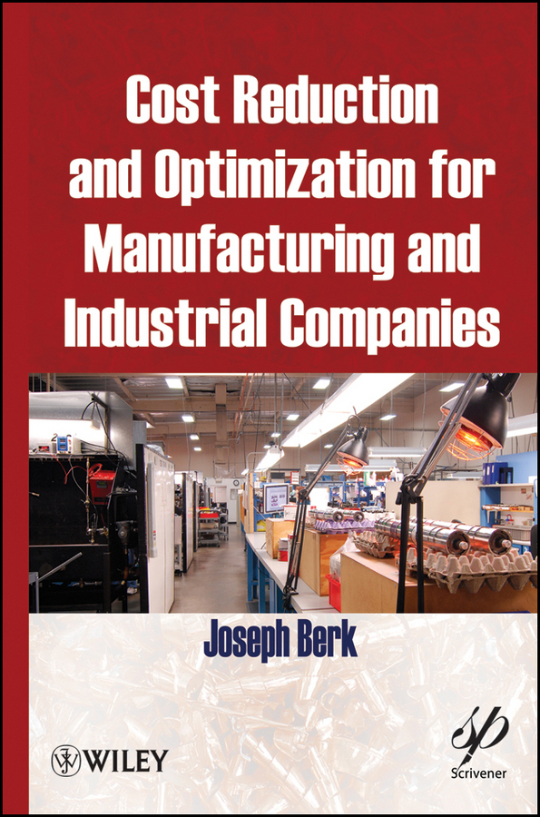 Joseph Berk Cost Reduction and Optimization for Manufacturing and Industrial Companies david dowrick j earthquake resistant design and risk reduction