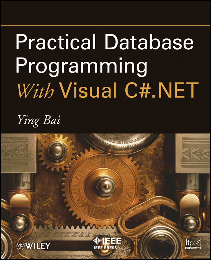 Ying Bai Practical Database Programming With Visual C#.NET arboleda hugo model driven and software product line engineering
