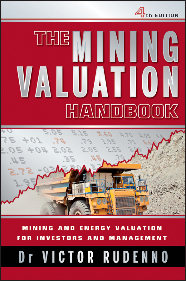 Victor Rudenno The Mining Valuation Handbook. Mining and Energy Valuation for Investors and Management все цены