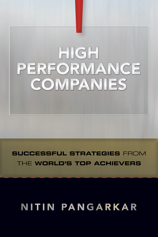 Nitin Pangarkar High Performance Companies. Successful Strategies from the World's Top Achievers wenger часы wenger 01 1843 102 коллекция roadster black night