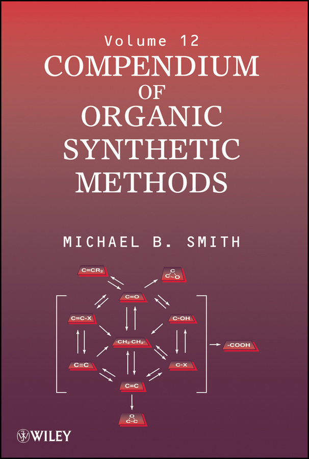 цена Michael B. Smith Compendium of Organic Synthetic Methods