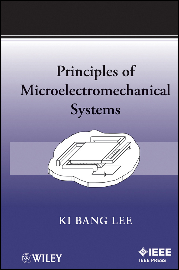 Ki Lee Bang Principles of Microelectromechanical Systems