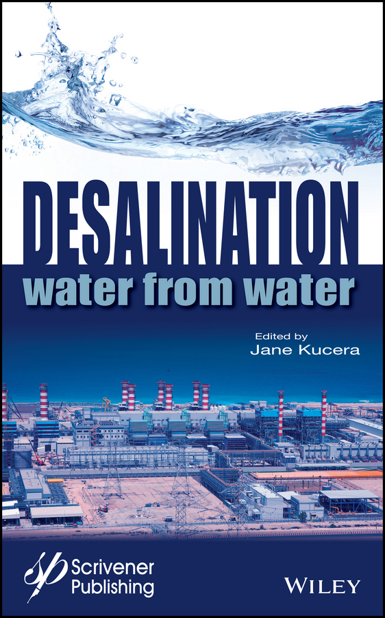 Jane Kucera Desalination. Water from Water