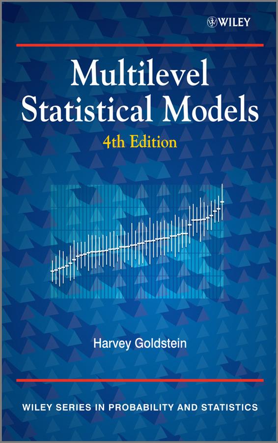 Harvey Goldstein Multilevel Statistical Models