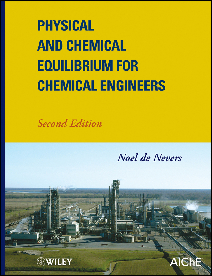 Noel Nevers de Physical and Chemical Equilibrium for Chemical Engineers