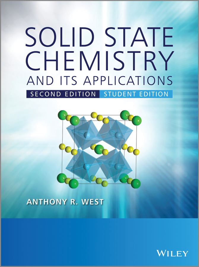Anthony West R. Solid State Chemistry and its Applications