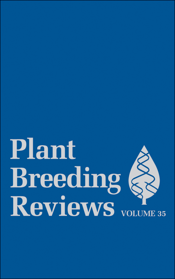 Jules Janick Plant Breeding Reviews, Volume 35 varshney rajeev translational genomics for crop breeding volume 1 biotic stress