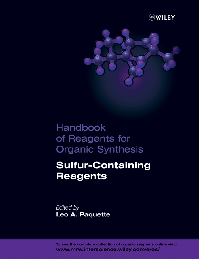Leo Paquette A. Handbook of Reagents for Organic Synthesis, Sulfur-Containing Reagents leo paquette a handbook of reagents for organic synthesis sulfur containing reagents