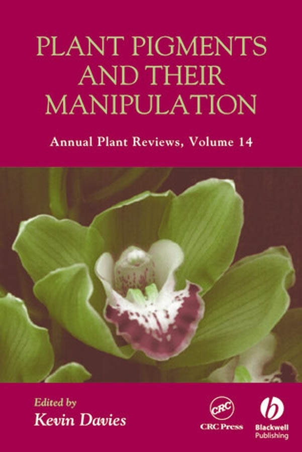 Kevin Davies Annual Plant Reviews, Plant Pigments and their Manipulation jocelyn rose k c annual plant reviews the plant cell wall isbn 9781405147736