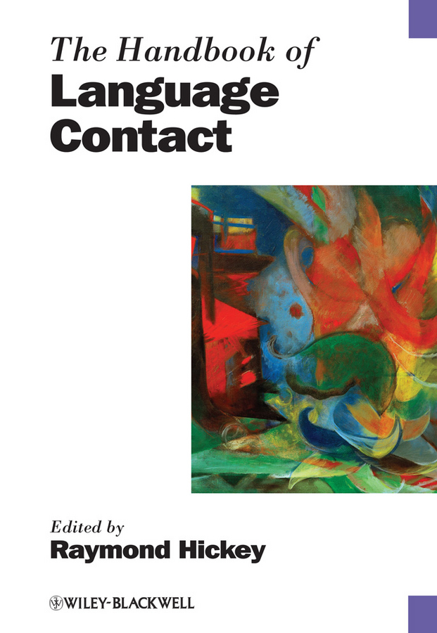 Raymond Hickey The Handbook of Language Contact consalvo mia the handbook of internet studies