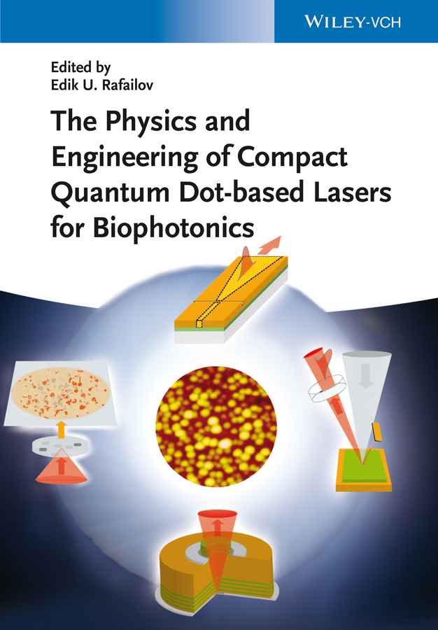 Edik Rafailov U. The Physics and Engineering of Compact Quantum Dot-based Lasers for Biophotonics aimtis xc2 laser light compact pistol flashlight with red dot laser tactical led mini white light 200 lumens airsoft flashlight