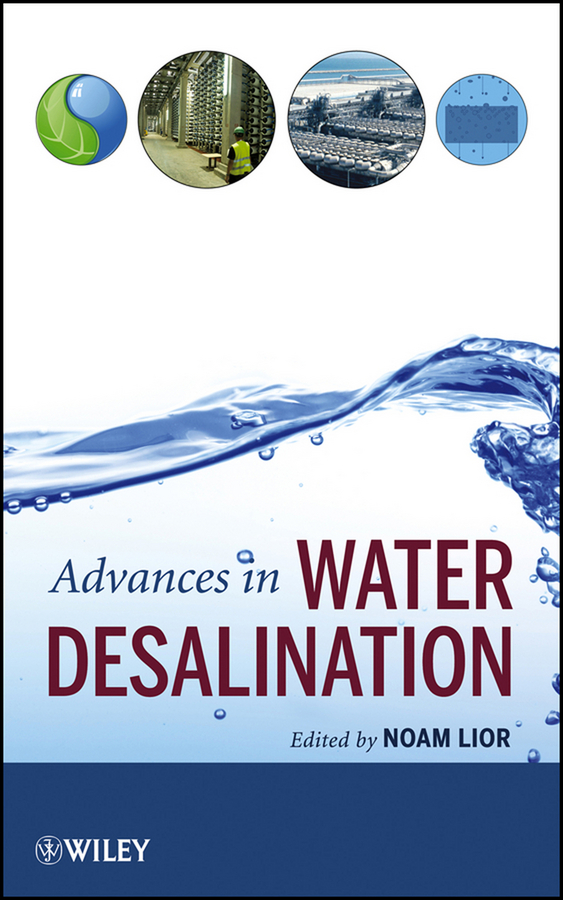 Noam Lior Advances in Water Desalination