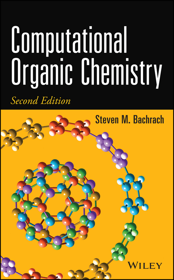 Steven Bachrach M. Computational Organic Chemistry song wei essentials of computational electromagnetics