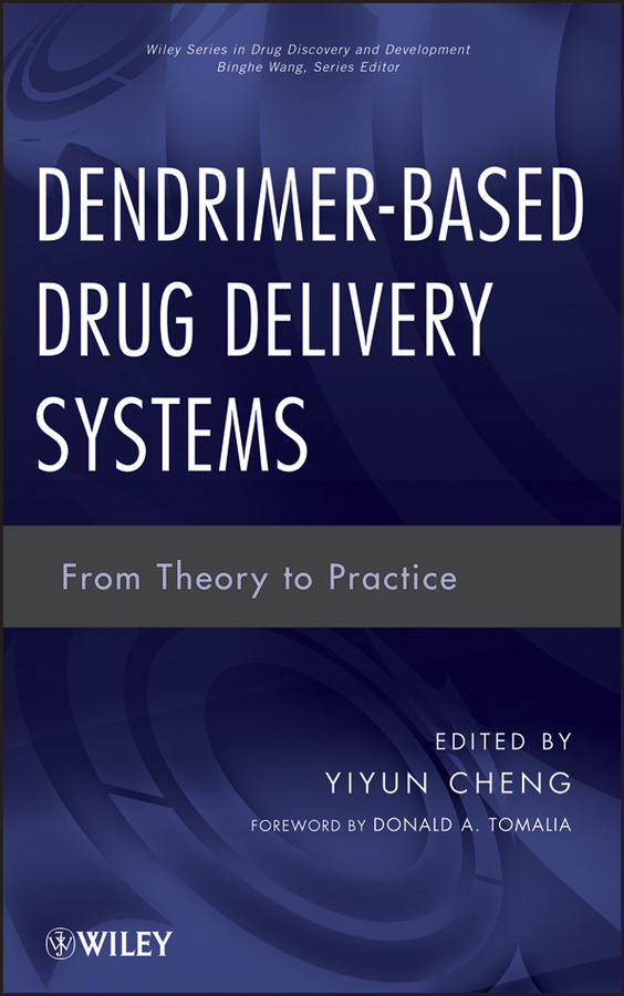 Tomalia Donald A. Dendrimer-Based Drug Delivery Systems. From Theory to Practice a blood brain tumour barrier model for studies on drug delivery