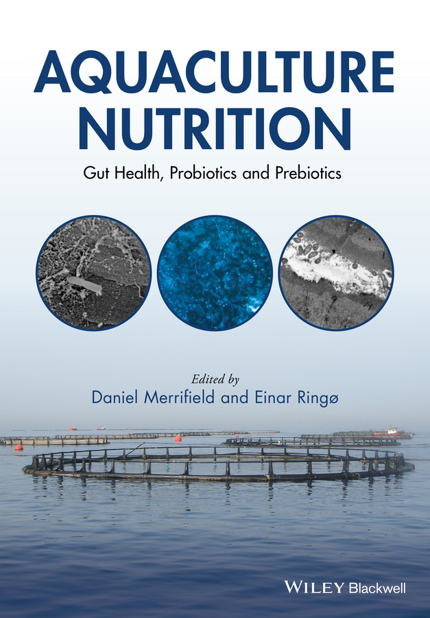 Ringo Einar Aquaculture Nutrition. Gut Health, Probiotics and Prebiotics alternative herbal medicines for shrimp aquaculture