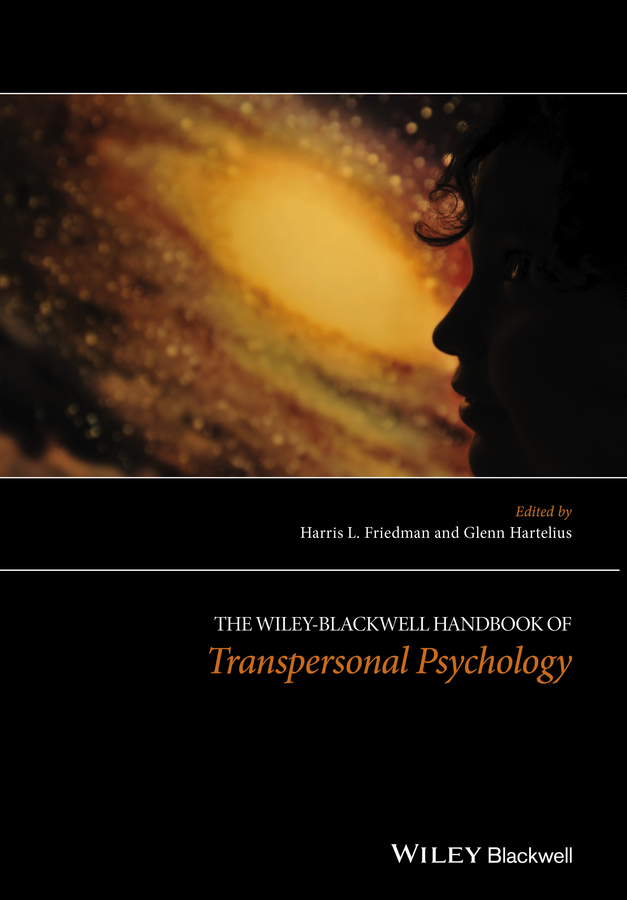 Hartelius Glenn The Wiley-Blackwell Handbook of Transpersonal Psychology more of me