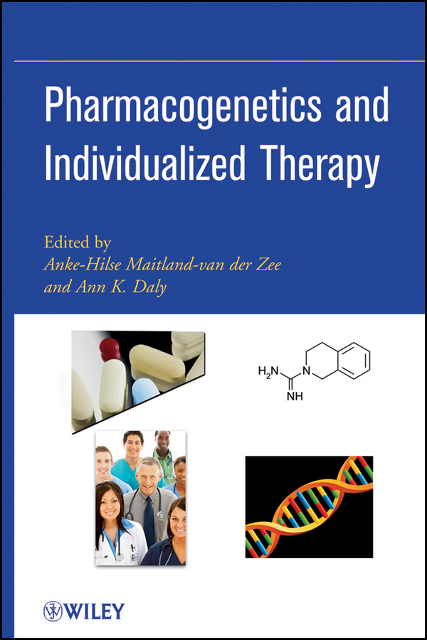 Anke-Hilse Maitland-van der Zee Pharmacogenetics and Individualized Therapy marcus flather cardiovascular clinical trials putting the evidence into practice