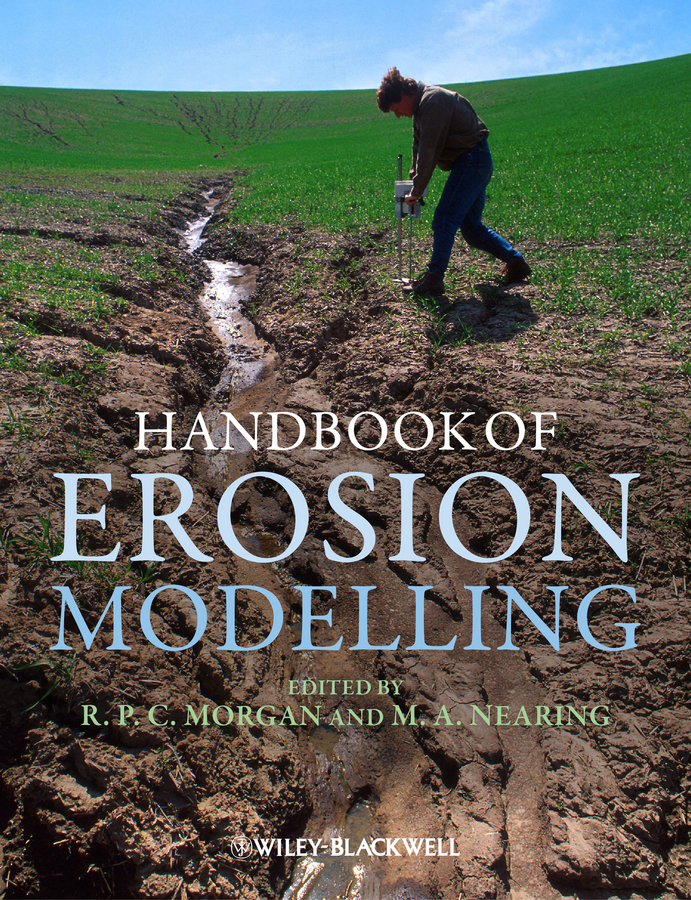 Nearing Mark Handbook of Erosion Modelling monitoring of vegetation and soil erosion prediction along pipelines