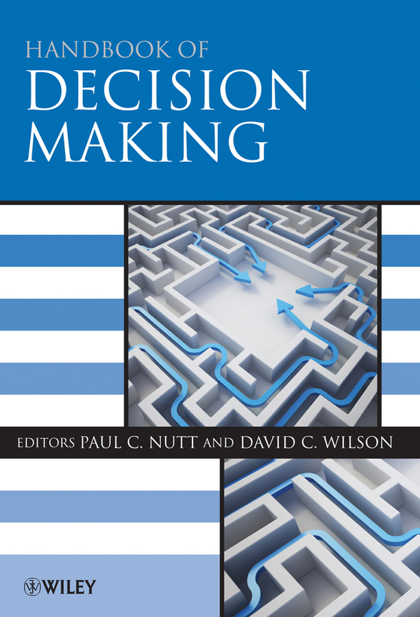 Nutt Paul C. Handbook of Decision Making the making of modern japan