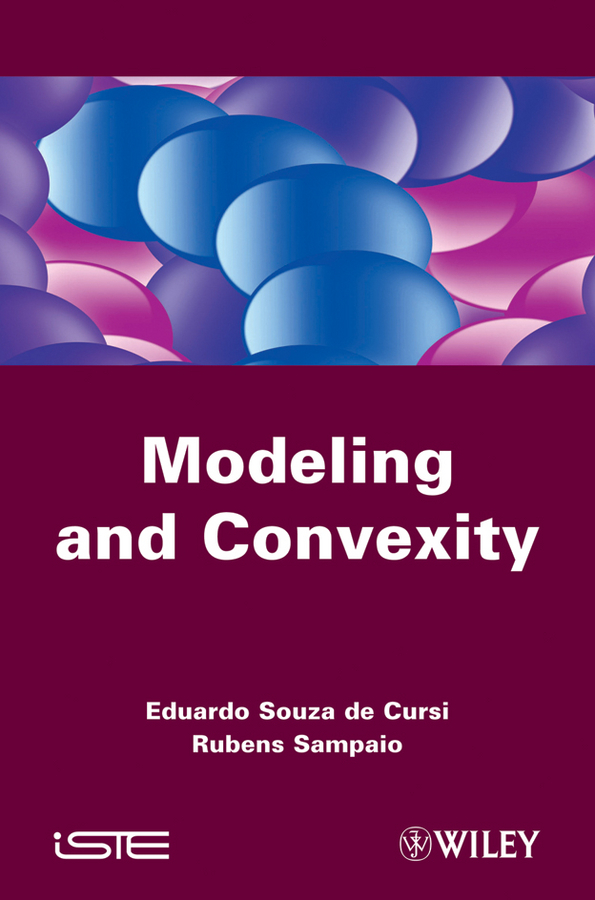 Eduardo Souza de Cursi Modeling and Convexity dynamic analysis and failure modes of simple structures