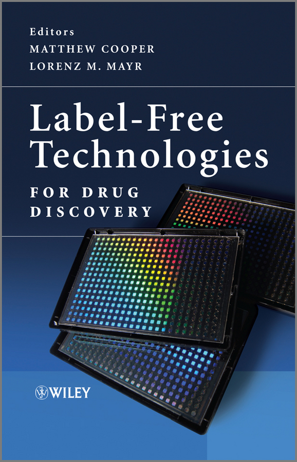 Фото - Mayr Lorenz M. Label-Free Technologies For Drug Discovery dr jamileh m lakkis encapsulation and controlled release technologies in food systems