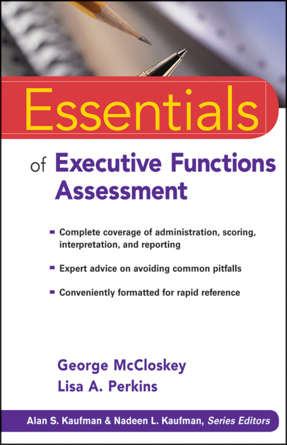 McCloskey George Essentials of Executive Functions Assessment neural correlates of executive control in prefrontal cortical networks