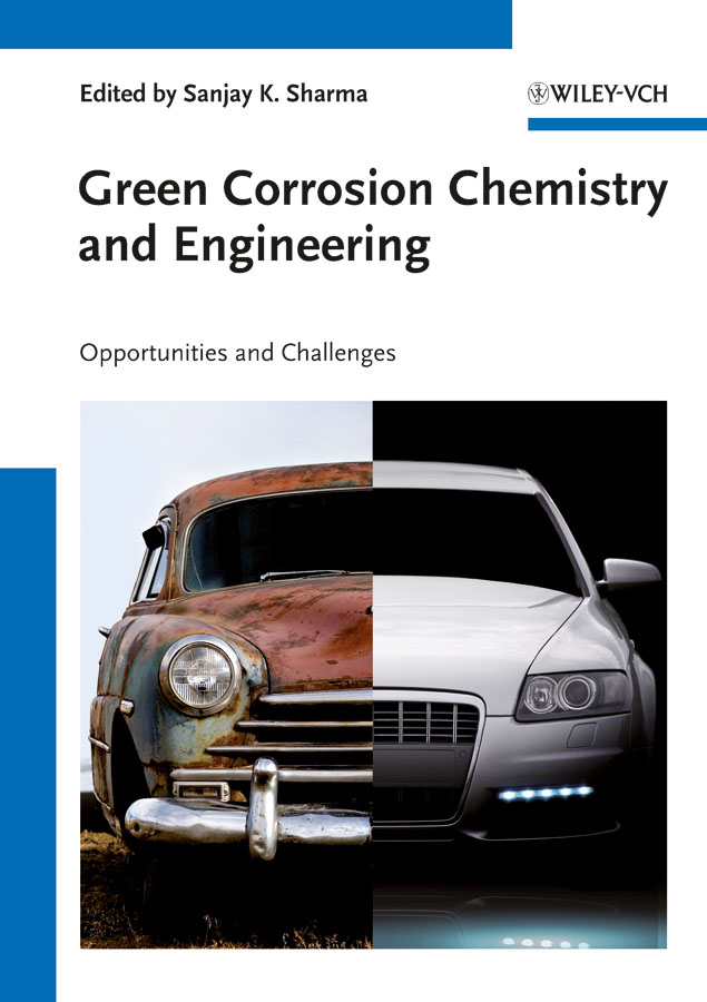 Eddy Nabuk Okon Green Corrosion Chemistry and Engineering. Opportunities and Challenges effect of corrosion on reinforced concrete structures
