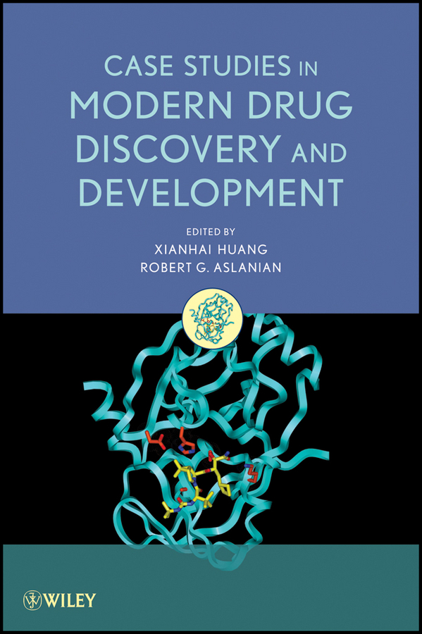 Huang Xianhai Case Studies in Modern Drug Discovery and Development barratt michael j drug repositioning bringing new life to shelved assets and existing drugs isbn 9781118274378