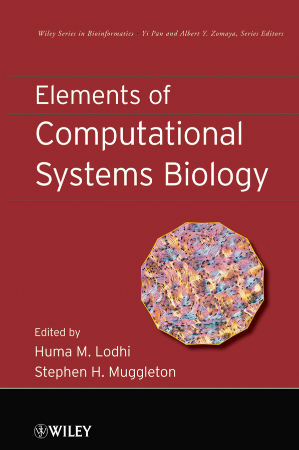 Lodhi Huma M. Elements of Computational Systems Biology xiumei 16g
