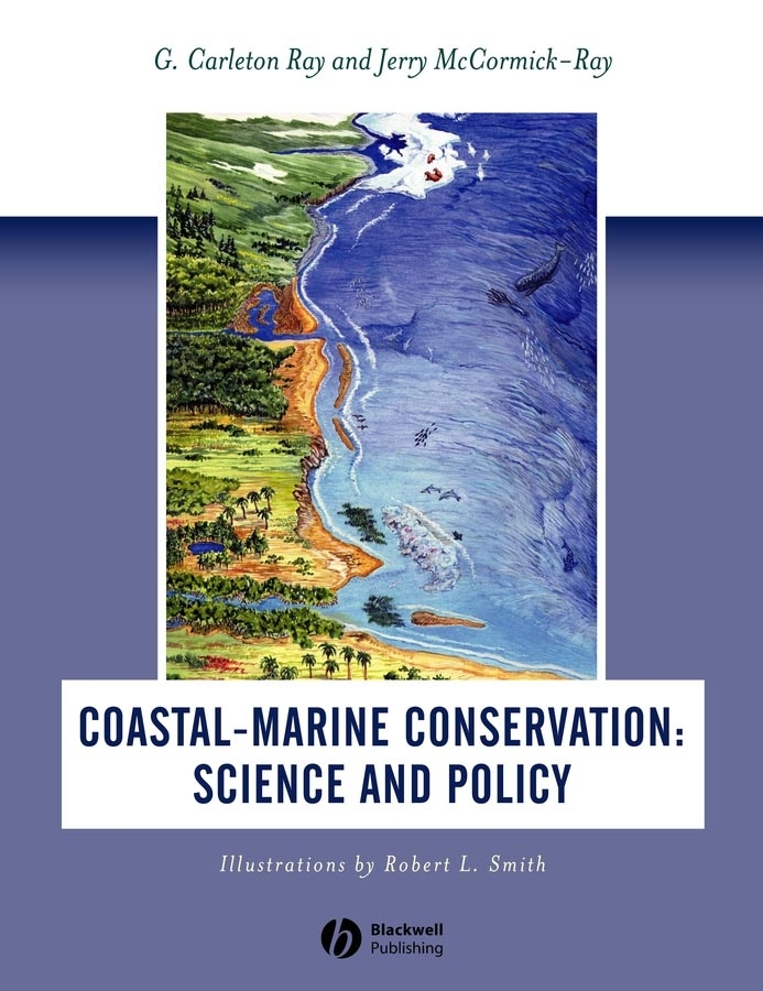 Ray G. Carleton Coastal-Marine Conservation. Science and Policy frédéric muttin marine coastal and water pollutions oil spill studies