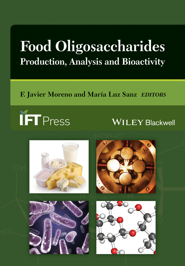 Sanz María Luz Food Oligosaccharides. Production, Analysis and Bioactivity все цены