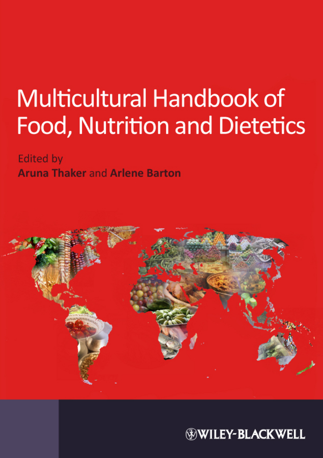 Barton Arlene Multicultural Handbook of Food, Nutrition and Dietetics