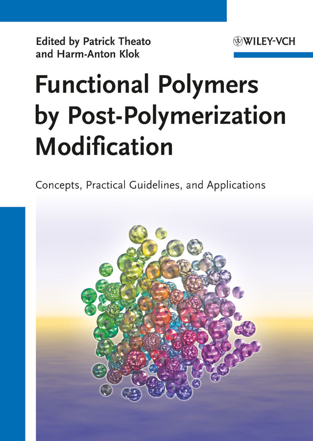 Theato Patrick Functional Polymers by Post-Polymerization Modification. Concepts, Guidelines and Applications chemical modification of za8 alloy