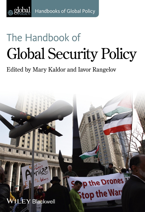 Kaldor Mary The Handbook of Global Security Policy rubén morawicki o handbook of sustainability for the food sciences