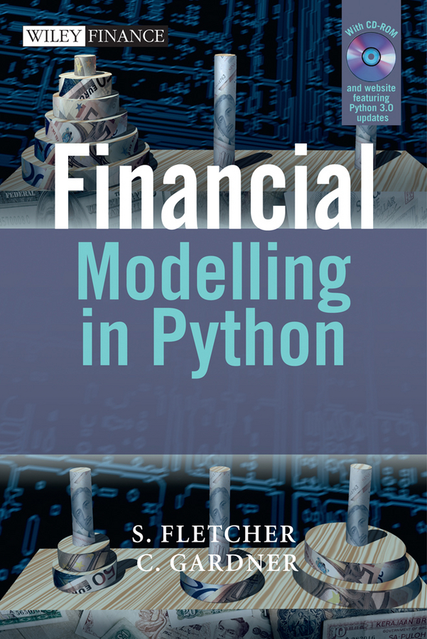 Fletcher Shayne Financial Modelling in Python daniel duffy j financial instrument pricing using c