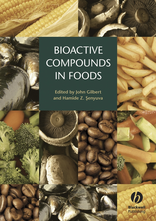 Gilbert John Bioactive Compounds in Foods