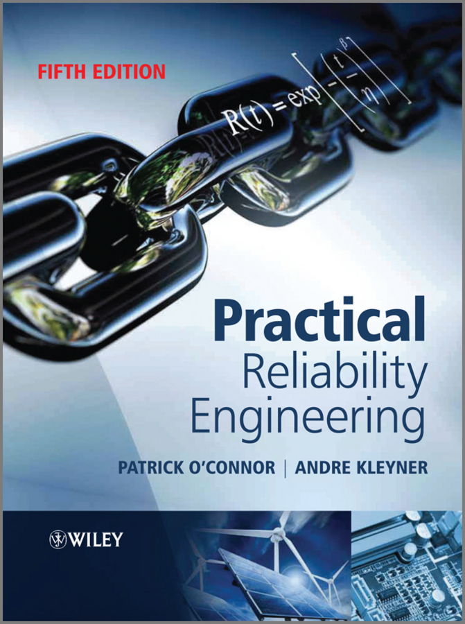 O'Connor Patrick Practical Reliability Engineering raheja dev g design for reliability