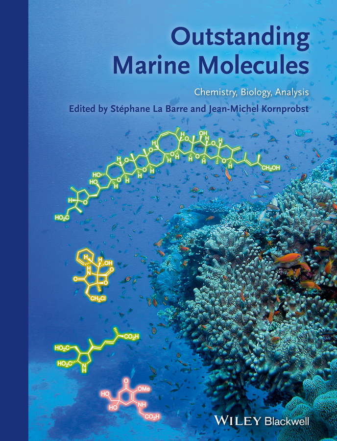 Barre Stephane La Outstanding Marine Molecules se kwon kim marine microbiology bioactive compounds and biotechnological applications