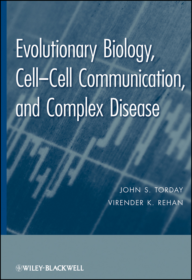 Rehan Virender K. Evolutionary Biology. Cell-Cell Communication, and Complex Disease недорого