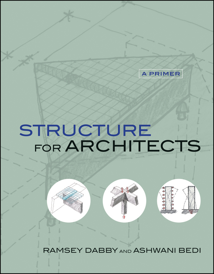 Bedi Ashwani Structure for Architects. A Primer цена