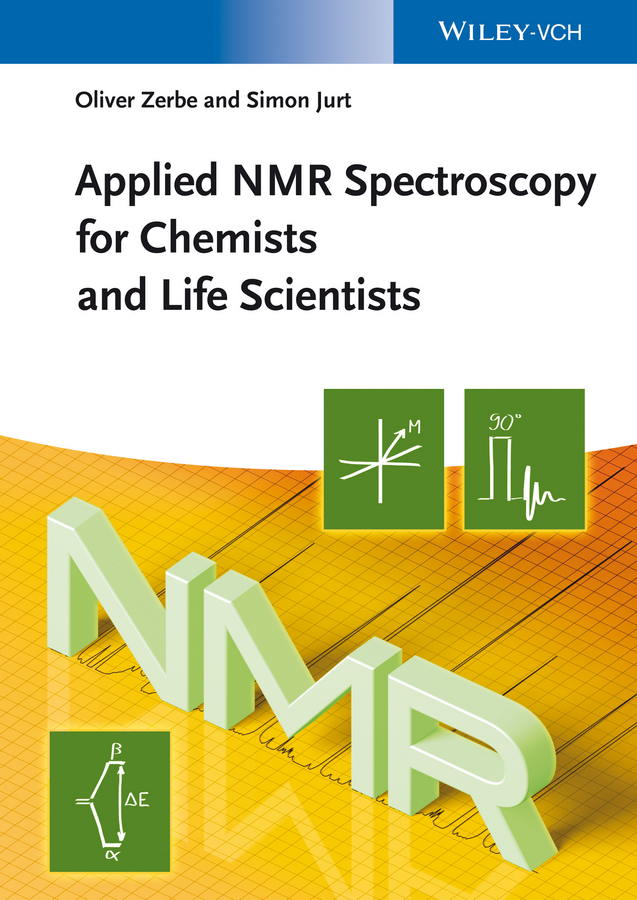 Zerbe Oliver Applied NMR Spectroscopy for Chemists and Life Scientists robin a de graaf in vivo nmr spectroscopy principles and techniques