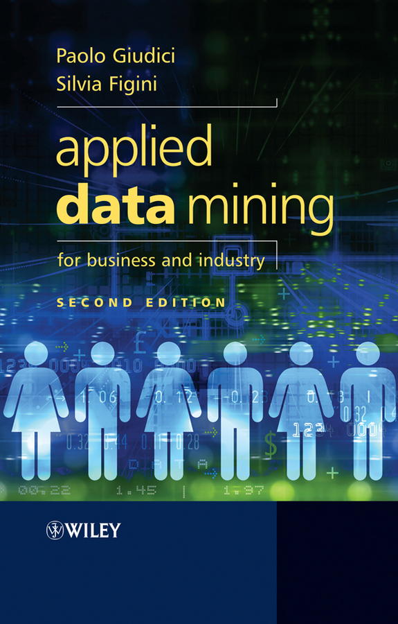 Giudici Paolo Applied Data Mining for Business and Industry dimiter dimitrov m statistical methods for validation of assessment scale data in counseling and related fields