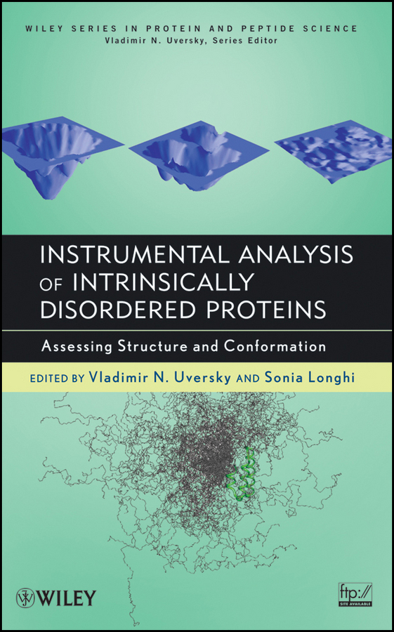 Фото - Uversky Vladimir Instrumental Analysis of Intrinsically Disordered Proteins. Assessing Structure and Conformation rokita steven e oxidation of amino acids peptides and proteins kinetics and mechanism