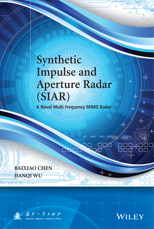 Chen Baixiao Synthetic Impulse and Aperture Radar (SIAR). A Novel Multi-Frequency MIMO Radar everki aperture black ekc504