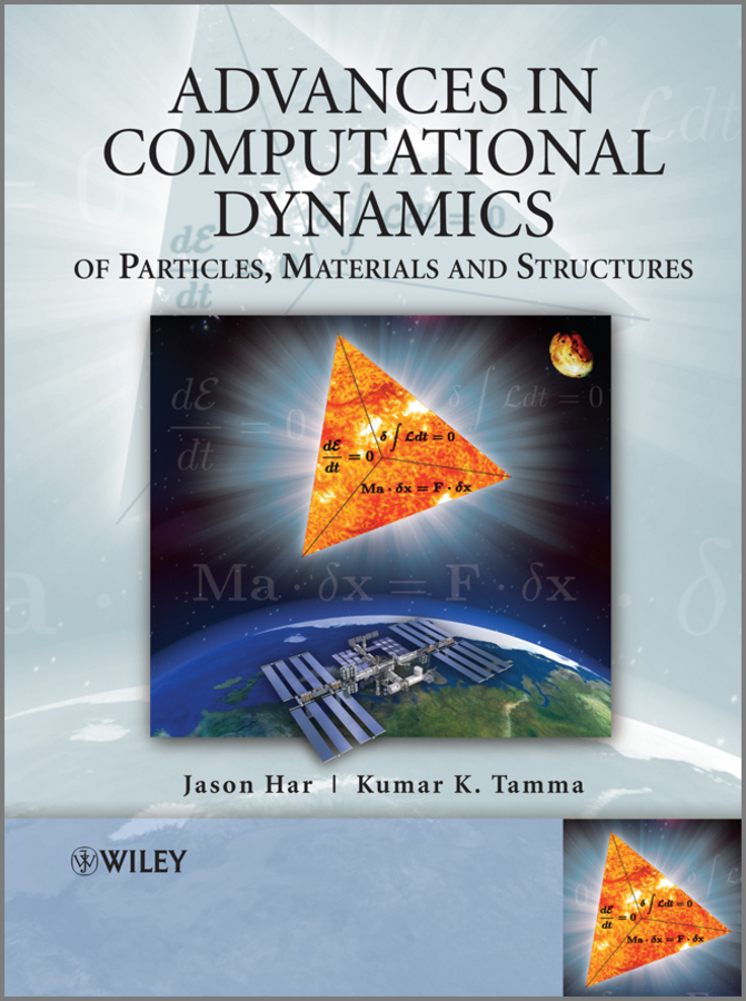 Har Jason Advances in Computational Dynamics of Particles, Materials and Structures