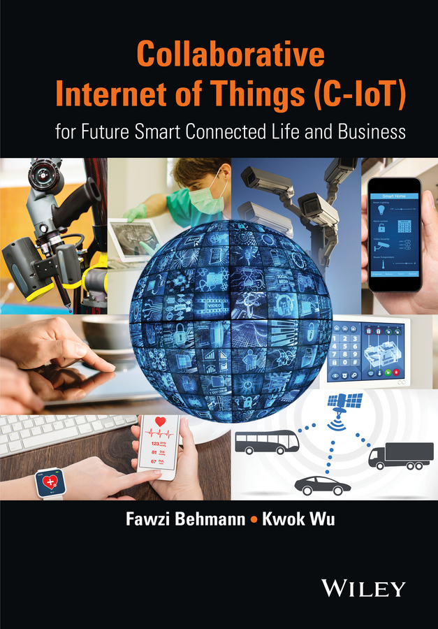 Wu Kwok Collaborative Internet of Things (C-IoT). for Future Smart Connected Life and Business collaboration among data sources for information retrieval