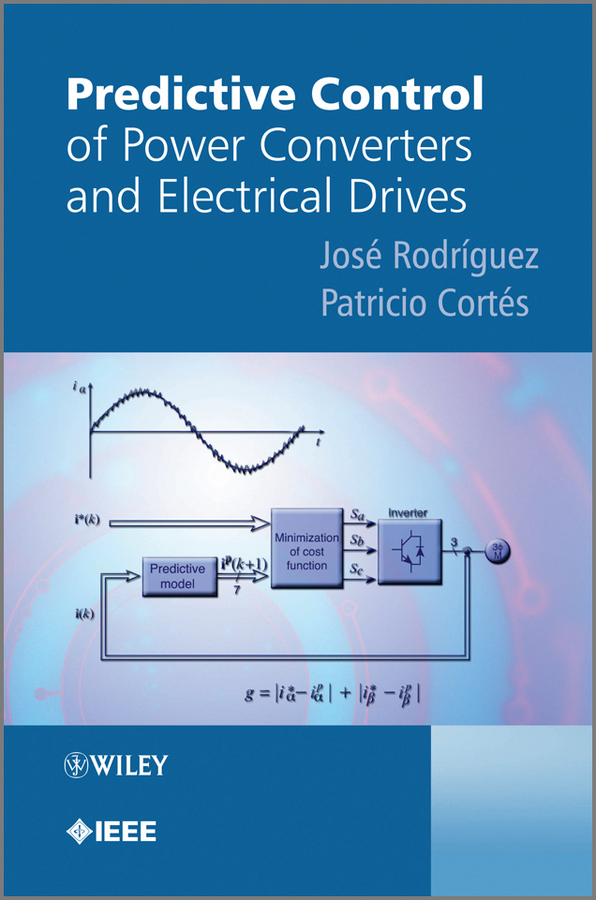 Cortes Patricio Predictive Control of Power Converters and Electrical Drives